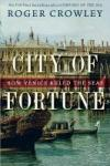 City of Fortune - Roger Crowley