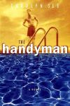 Handyman by Carolyn See
