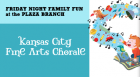 The Kansas City Fine Arts Chorale presents a special children's concert titled Voices: Songs and Stories.
