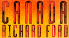 Pulitzer Prize-winning author Richard Ford discusses his new novel Canada – the story of a teenager who flees his Montana home and begins a new life on the Saskatchewan prairie after his parents are arrested for bank robbery.