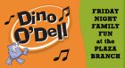 Local children's songwriter and Library favorite Dino O'Dell (a.k.a. Kevin Dolan) sings and tells stories of space aliens, monsters under the bed, and swimming in peanut butter. Put on your Halloween costume and join in the fun.