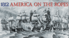 Author Richard V. Barbuto examines the unpopular War of 1812, during which the U.S. launched three failed invasions of  Canada and British troops burned our White House.