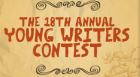 The 18th Annual Young Writers Contest will close with a grand reception during Friday Night Family Fun. Winners will be announced during the event and refreshments will be served.