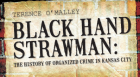 "Author and filmmaker Terence O'Malley presents a veritable ""Hood's Who"" of Kansas City's Black Hand/Mafia/Cosa Nostra, an inglorious yet persistently fascinating element of Kansas City's organized crime history."
