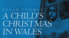Welsh-born actor Guy Masterson reads A Child's Christmas in Wales,  one of the most popular works by Welsh writer and poet  Dylan Thomas.