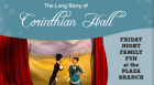 Celebrate the birthday of Loula Long Combs, famous equestrienne daughter of Robert and Ella Long. Enjoy cake, punch, and a special performance of the Long Story of Corinthian Hall.