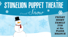 Snow features trick marionettes, ice skating mice, singing puppets, and cool music. This interactive family program will encourage audience members to dance the Penguin Shuffle and bounce along with Frosty the Snow Man.
