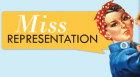 The new documentary Miss Representation argues that by emphasizing female youth, beauty, and sexuality, the mainstream media makes it difficult for women to lead or feel empowered.