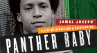 Author Jamal Joseph discusses his life as a member of the Black Panther Party, prison inmate, activist, poet, filmmaker, and professor at Columbia University, the school he once claimed should be burned down.