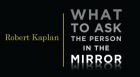 The Harvard Business School's Robert Kaplan poses reflective questions all leaders should ask themselves to maximize an organization's effectiveness.