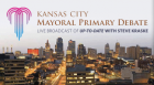 Up-To-Date with Steve Kraske: Kansas City Mayoral Primary Debate