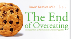 Former FDA Commisioner David Kessler offers insights on how to break unhealthy eating habits.
