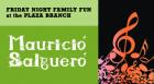 Friday Night Family Fun hosts singer-songwriter Mauricio Salguero to celebrate El día de los niños/El día de los libros with a performance of Uno, dos, tres, ¡todos a cantar!