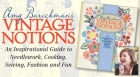 Author Amy Barickman presents an inspirational guide to needlework, cooking, sewing, fashion, and fun.