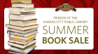 Join us on the first Saturday of every month (May - October)  as the Friends of the Kansas City Public Library present the third annual City Market Summer  Book Sale Series.