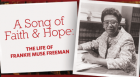 Frankie Muse Freeman: A Song of Faith and Hope