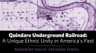 Quindaro Underground Railroad: A Unique Ethnic Unity in America's Past