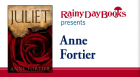 Debut author Anne Fortier discusses her novel, Juliet, inspired in part by the Shakespearean tragedy.