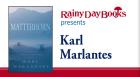 Author Karl Marlantes discusses his new novel Matterhorn: A Novel of the Vietnam War.