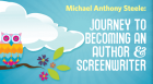 Steele will present an energetic and inspiring program about what it's like to be an author and screenwriter.
