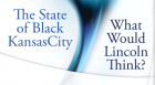 Urban League of Greater Kansas City President & CEO Gwen Grant presents the State of Black Kansas City 2010 Equality Index.  Following the presentation, historian Bryan LeBeau answers the question What Would Abraham Lincoln Think?