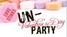 """Are you between the ages of 12-17? Are you not a fan of Valentine's Day? If you answered """"yes"""" to both questions, then the Library has just the event for you: the first """"Un-Valentine's Day"""" party."""