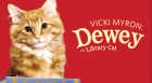 Vicki Myron returns to discuss  her latest book about Dewey, a bedraggled stray who was found  in a book drop and grew up to become a winsome library cat.