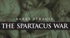 Barry Strauss: The Spartacus War