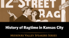 """Pat Ireland and Kevin Sanders discuss the history of ragtime in Kansas City, which was often described as the center of the """"cradle of ragtime"""""""
