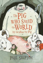 book cover, the pig who saved the world