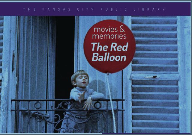 Movies & Memories: Red Balloon | Kansas City Public Library