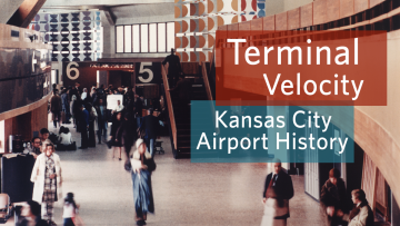 As Kansas City International Airport breaks ground on a new terminal on March 25, 2019, the Library's Missouri Valley Special Collections provides a window seat to the city's aviation past.
