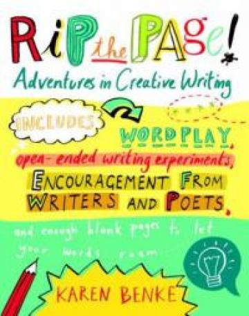 Rip the Page: Adventures in Creative Writing by Karen Benke