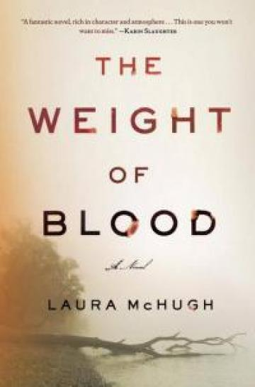 The Weight of Blood by Laura McHugh book cover