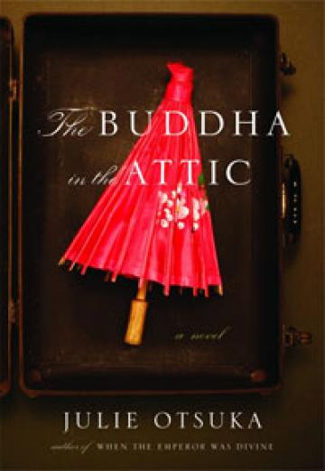 Buddha in the Attic Julie Otsuka