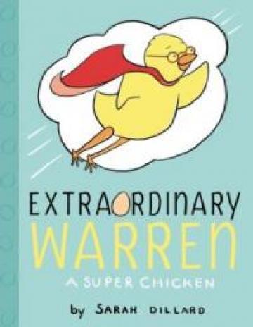 Extraordinary Warren by Sarah Dillard