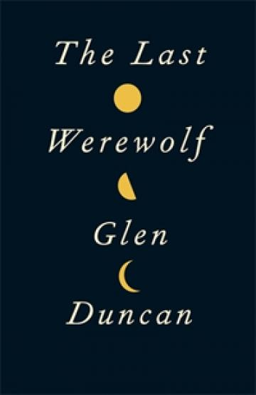 The Last Werewolf book jacket