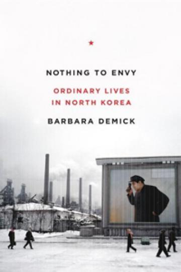 Nothing to Envy - Barbara Demick