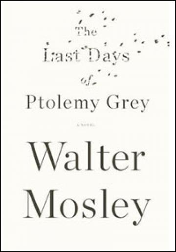 Walter Mosley Ptolemy Grey