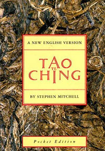 Tao Te Ching - trans. Mitchell