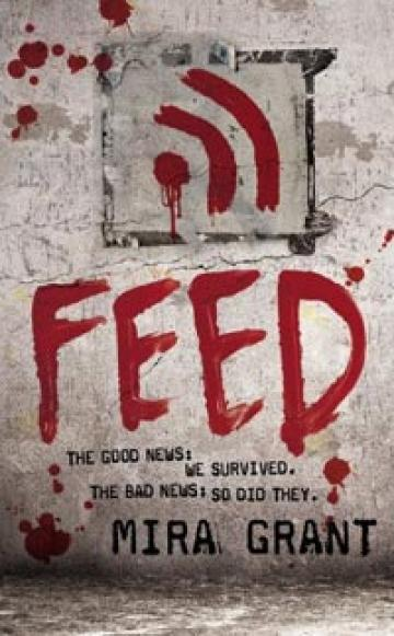 The Feed by Mira Grant