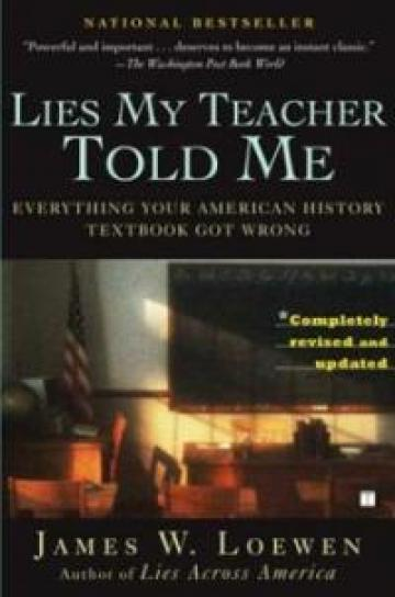 Lies My Teacher Told Me - Loewen