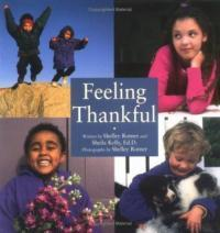 Feeling Thankful by Shelly Rotner and Sheila M. Kelly