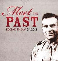 Meet the Past Edgar Snow