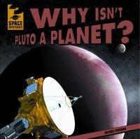Why Isn't Pluto a Planet? by Michael Portman