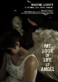 My Book of Life by Angel, by Martine Leavitt