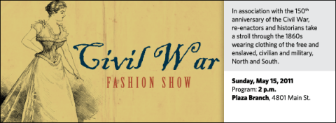 In association with the 150th anniversary of the Civil War, re-enactors and historians take a stroll through the 1860s wearing clothing of the free and enslaved, civilian and military, North and South.