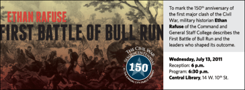 To mark the 150th anniversary of the first major clash of the Civil War, military historian Ethan Rafuse of the Command and General Staff College describes the First Battle of Bull Run and the leaders who shaped its outcome.