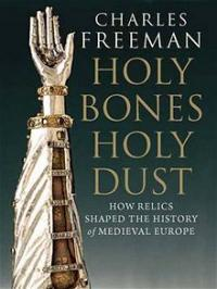 Holy Bones, Holy Dust book cover