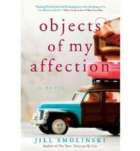 Objects Of My Affection by Jill Smolinski